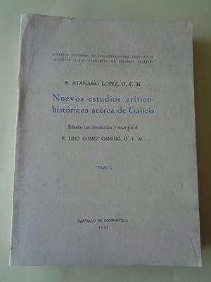 Nuevos estudios crítico-históricos acerca de Galicia. TOMO: López, Atanasio