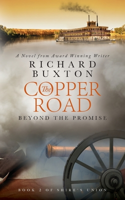 The Copper Road: Beyond The Promise (Paperback: Buxton, Richard