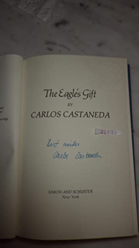 Eagle's Gift, The SIGNED First edition ,: CARLOS CASTANEDA, SIGNED