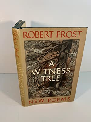 A Witness Tree: Robert Frost