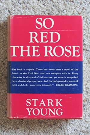 So Red The Rose -- 1st State: Young, Stark
