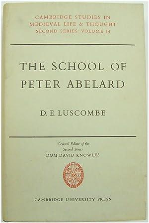 The School of Peter Abelard: The Influence: Luscombe, D. E.;
