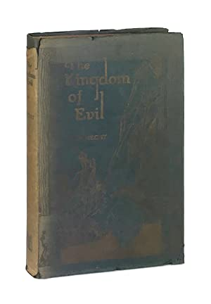 Kingdom of Evil: A Continuation of the: Ben Hecht; Anthony