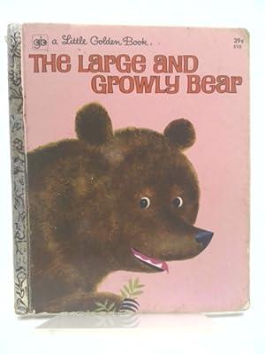 The Large and Growly Bear - First: Gertrude Crampton