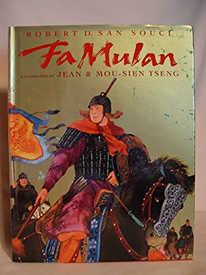 FA MULAN: THE STORY OF A WOMAN: San Souci, Robert