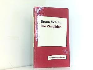 Die Zimtläden: Schulz, Bruno und