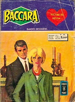 Baccara n°58 : Victime du destin - Collectif