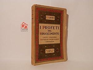 I profeti del Rinascimento. Dante, Leonardo da: Schuré, Edoardo