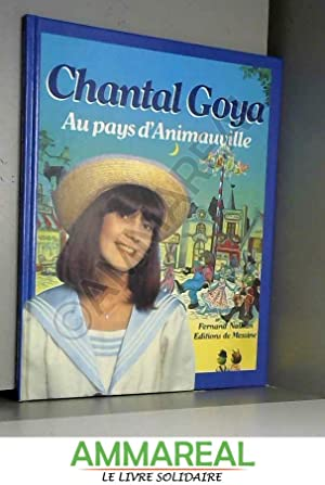 Chantal Goya : Au pays d'Animauville: Chantal Goya, Jean-Jacques