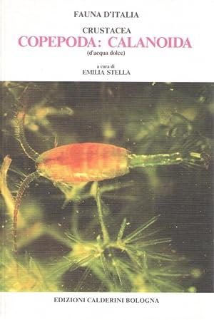 Crustacea: Copepoda, Calanoida (d'acqua dolce) Fauna d'Italia: Stella, E.
