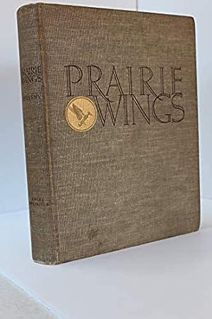 Prairie Wings: Pen and Camera Flight Studies: Edgar M Queeny
