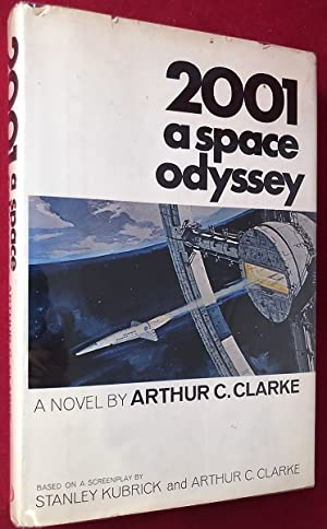 2001: A Space Odyssey (SIGNED 1ST PRINTING): Science Fiction) CLARKE,