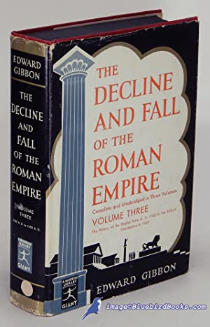 The Decline and Fall of the Roman: GIBBON, Edward