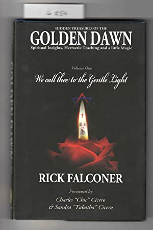 Hidden Treasures of the Golden Dawn. Vol.1