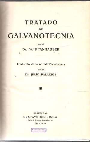 Tratado de galvanotecnia .: Pfanhauser, Dr. W.