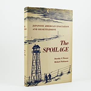 The Spoilage. Japanese American Evacuation and Resettlement.