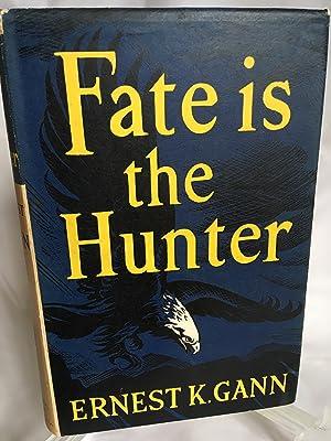 Fate is the Hunter: Ernest K. Gann