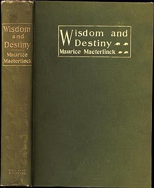 Wisdom and Destiny (THE COPY OF FREDERIC: Maeterlinck, Maurice /