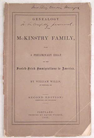 Genealogy of the McKinstry Family, with a Preliminary Essay on the Scotch-Irish Immigrations to A...