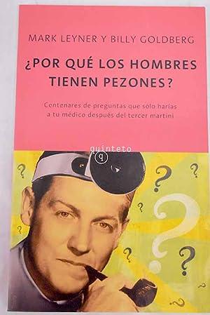 Por qué los hombres tienen pezones?: Leyner, Mark