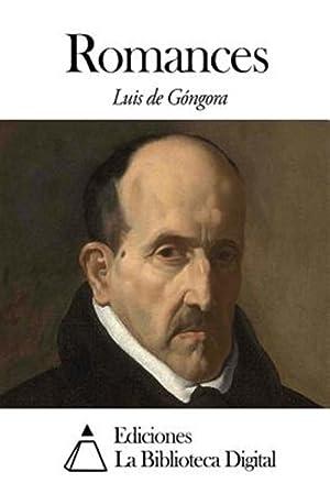 Romances -Language: Spanish: Gongora Y. Argote,