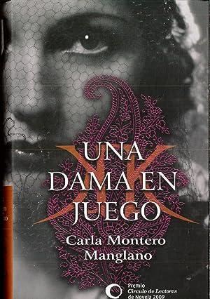 Una Dama En Juego: Montero Manglano, Carla