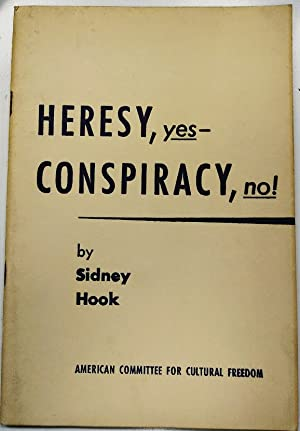 Heresy, yes- Conspiracy, no!