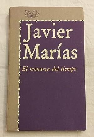 El monarca del tiempo.: Javier Marías.