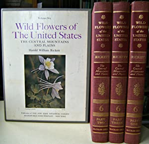Wild Flowers of the United States, Volume Six (in 3 parts) - The Central Mountains and Plains, fr...