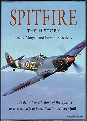 Spitfire: The History: Eric B. Morgan