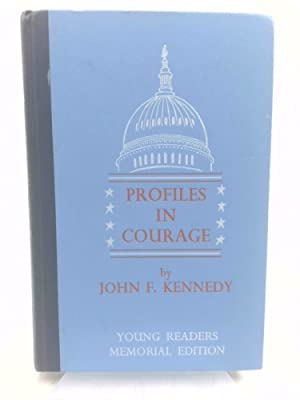Profiles in Courage: Young Readers Memorial Edition: John F. Kennedy