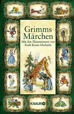Grimms Mà ¤rchen: Grimm, Jacob Grimm, Wilhelm