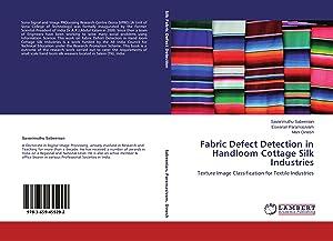 Fabric Defect Detection in Handloom Cottage Silk: Sabeenian, Savarimuthu|Paramasivam, Eswaran|Dinesh,