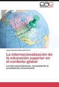 La internacionalización de la educación superior en: Moncada Cerón, Jesús