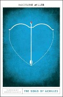 The Song of Achilles: Miller, Madeline