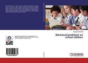 Behavioral problems on school children: Hiremath, Rajanidevi