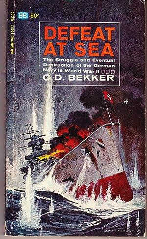 Defeat at Sea: Bekker, C. D.