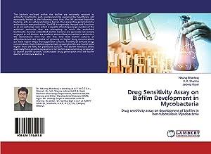 Drug Sensitivity Assay on Biofilm Development in: Bhardwaj, Nikunaj|Sharma, V.