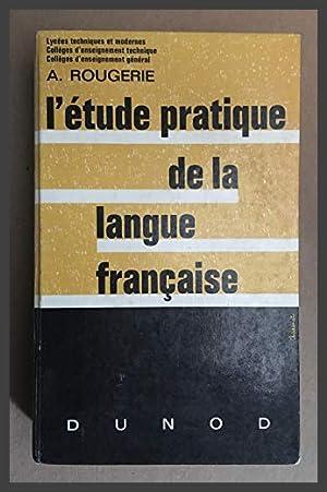 L'Étude pratique de la langue française
