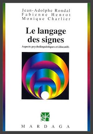 Le Langage des signes : Aspects psycholinguistiques