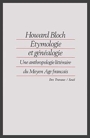 ETYMOLOGIE ET GENEALOGIE