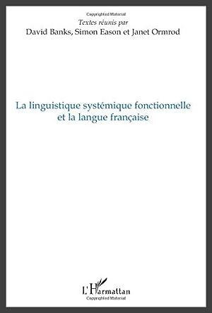 La linguistique systémique fonctionnelle et la langue