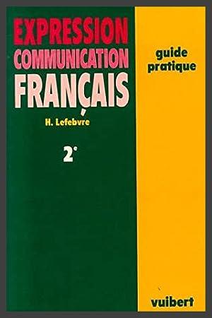 2E EXPRESSION COMMUNICATION FRANCAIS GUIDE