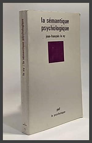 La Sémantique psychologique