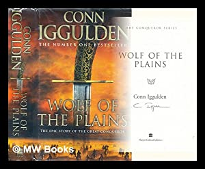 Wolf of the plains: Iggulden, Conn