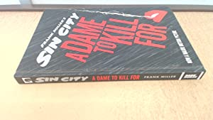 Sin City 2: A Dame to Kill: Miller, Frank