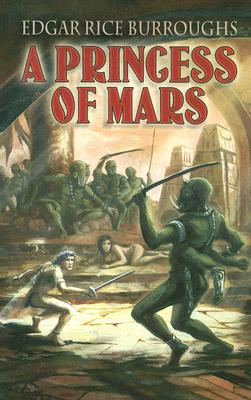 A Princess of Mars (Paperback or Softback): Burroughs, Edgar Rice