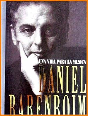 Libro una vida para la musica daniel: DANIEL BARENBOIM