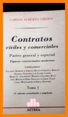 Libro contratos civiles y comerciales tomo i: ghersi