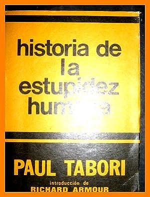 Libro historia de la estupidez humana paul: PAUL TABORI